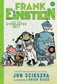 Frank Einstein and the EvoBlaster Belt book