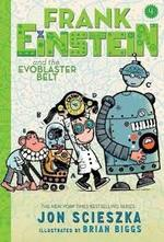 Frank Einstein and the EvoBlaster Belt book
