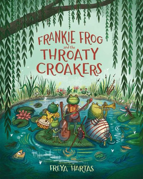 Frankie Frog and the Throaty Croakers book