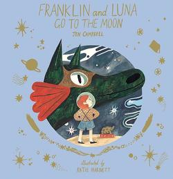 Franklin and Luna Go to the Moon book