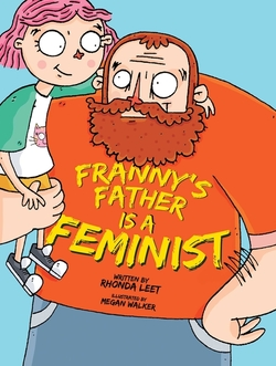 Franny's Father Is a Feminist book