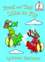 Fred and Ted Like to Fly book