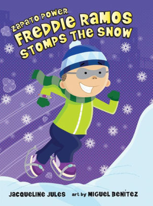 Freddie Ramos Stomps the Snow book