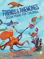 Friends and Anemones: Ocean Poems for Children book