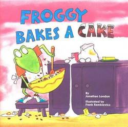 Froggy Bakes a Cake book