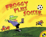 Froggy Plays Soccer book