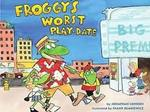 Froggy's Worst Playdate book