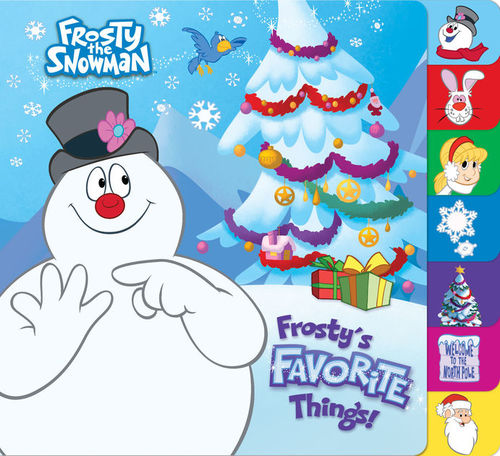 Frosty's Favorite Things! (Frosty the Snowman) book