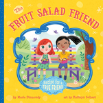 Fruit Salad Friend: Recipe for a True Friend book