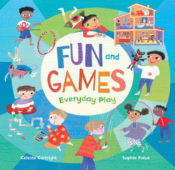 Fun and Games: Everyday Play book
