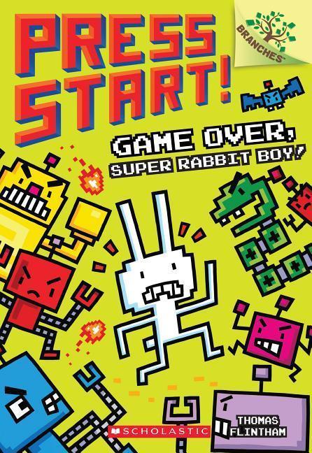 Game Over, Super Rabbit Boy! book