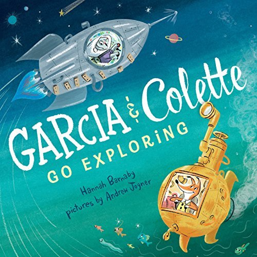 Garcia and Colette Go Exploring Book