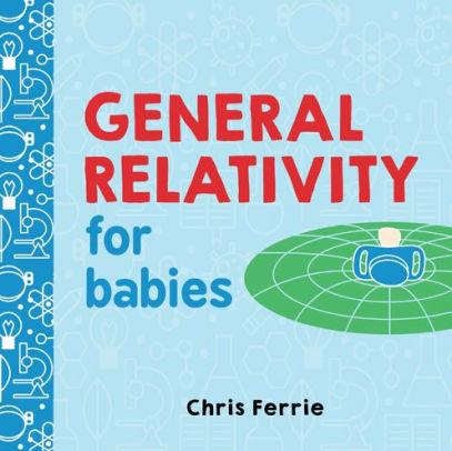 General Relativity for Babies book