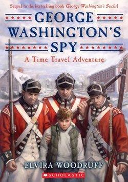 George Washington's Spy: A Time Travel Adventure book
