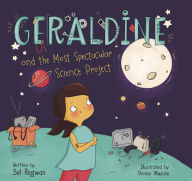 Geraldine and the Most Spectacular Science Project (Gizmo Girl) book