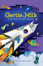 Gertie Milk and the Great Keeper Rescue book
