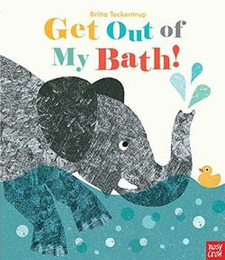 Get Out of My Bath! book