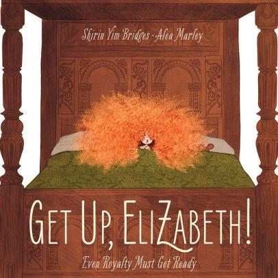 Get Up, Elizabeth! book