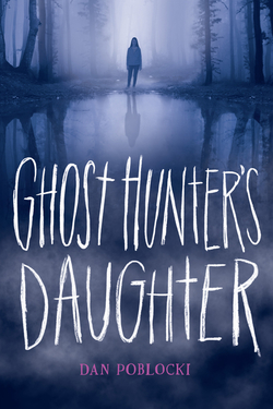 Ghost Hunter's Daughter book