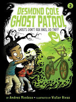 Ghosts Don't Ride Bikes, Do They? book