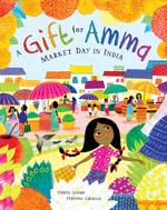 Gift for Amma: Market Day in India book