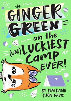 Ginger Green on the (un)LUCKIEST Camp Ever! book