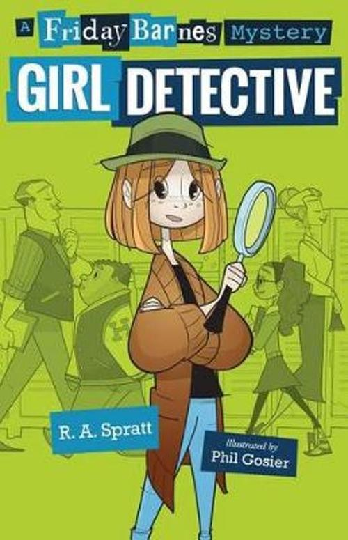 Girl Detective: A Friday Barnes Mystery book