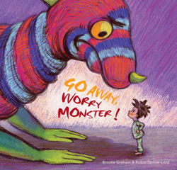 Go Away, Worry Monster! book