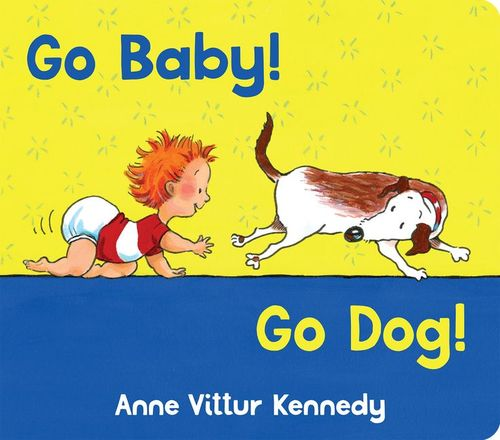 Go Baby! Go Dog! book