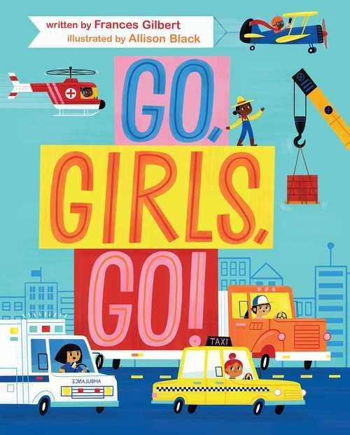 Go, Girls, Go! book