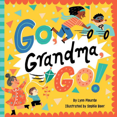 Go, Grandma, Go! book