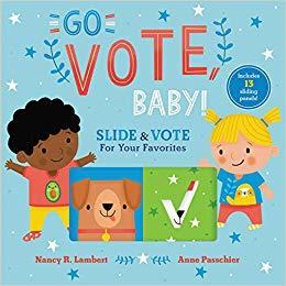 Go Vote, Baby! book