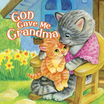 God Gave Me Grandma book