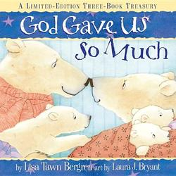 God Gave Us So Much: A Limited-Edition Three-Book Treasury book