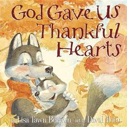 God Gave Us Thankful Hearts book