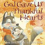 God Gave Us Thankful Hearts book