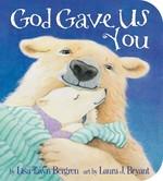 God Gave Us You book