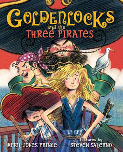 Goldenlocks and the Three Pirates book