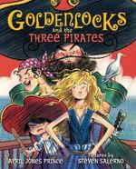 Goldenlocks and the Three Pirates book