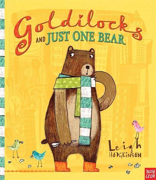 Goldilocks and Just One Bear book