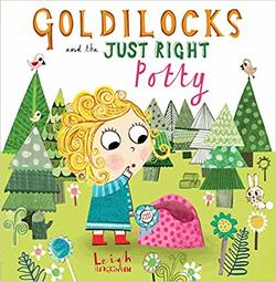 Goldilocks and the Just Right Potty book
