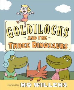 Goldilocks and the Three Dinosaurs book