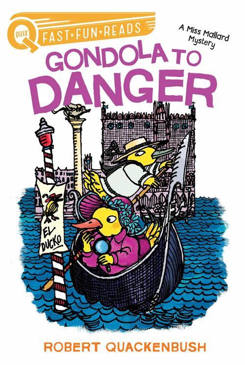 Gondola to Danger: A Miss Mallard Mystery Book