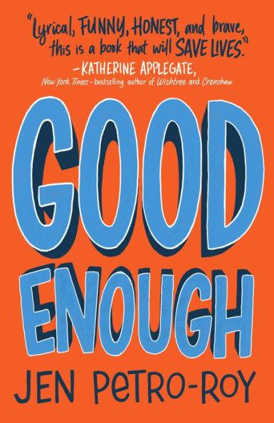 Good Enough: A Novel book