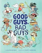 Good Guys, Bad Guys book
