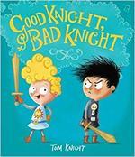 Good Knight, Bad Knight book