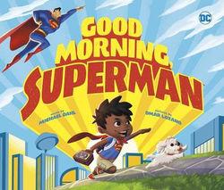 Good Morning, Superman! book