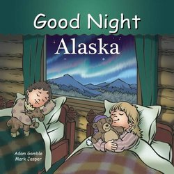 Good Night Alaska book