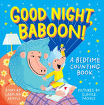 Good Night, Baboon!: A Bedtime Counting Book book