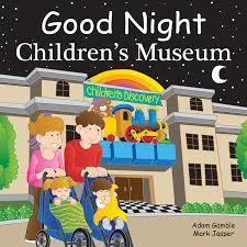 Good Night Children's Museum Book